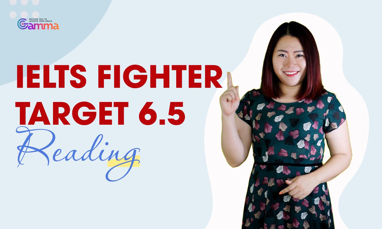 IELTS Fighter Target 6.5: Reading (Khóa học)